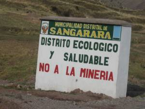 A roadside sign opposing mining near Sangarara, Peru.